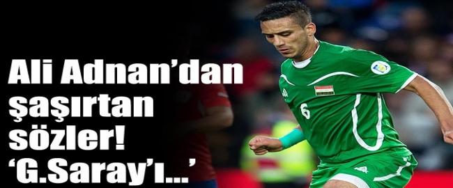 Ali Adnan Galatasaray Bana Güven Vermedi