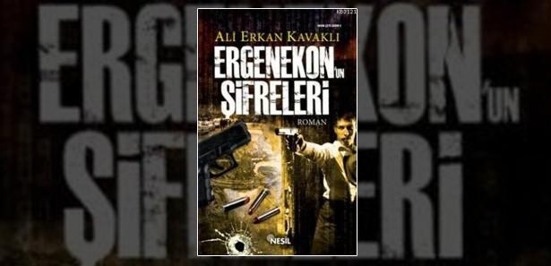 Ali Erkan Kavaklı Ergenekon Romanı