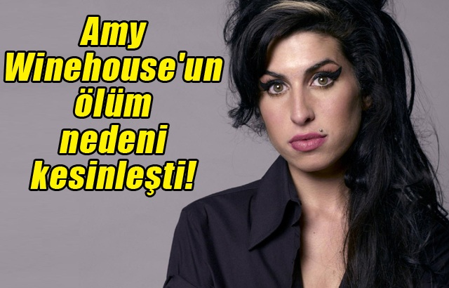 Amy Winehouseun Kesin Ölüm Nedeni Nedir