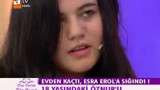 Esra Erol Evden Kacan Kiz Esra Erol Evden Kaçan Kız