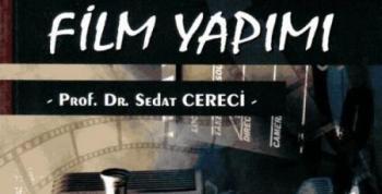 Prof. Dr. Cereciden Film Yapımı Kitabı