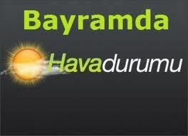 Ramazan Bayramında Hava Durumu Nasıl Olacak 8 Ağustos 2013
